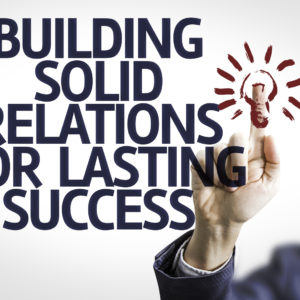 Business with text: Building Solid Relations For Lasting Success